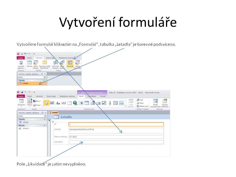 Zadání funkce a pole do formuláře
