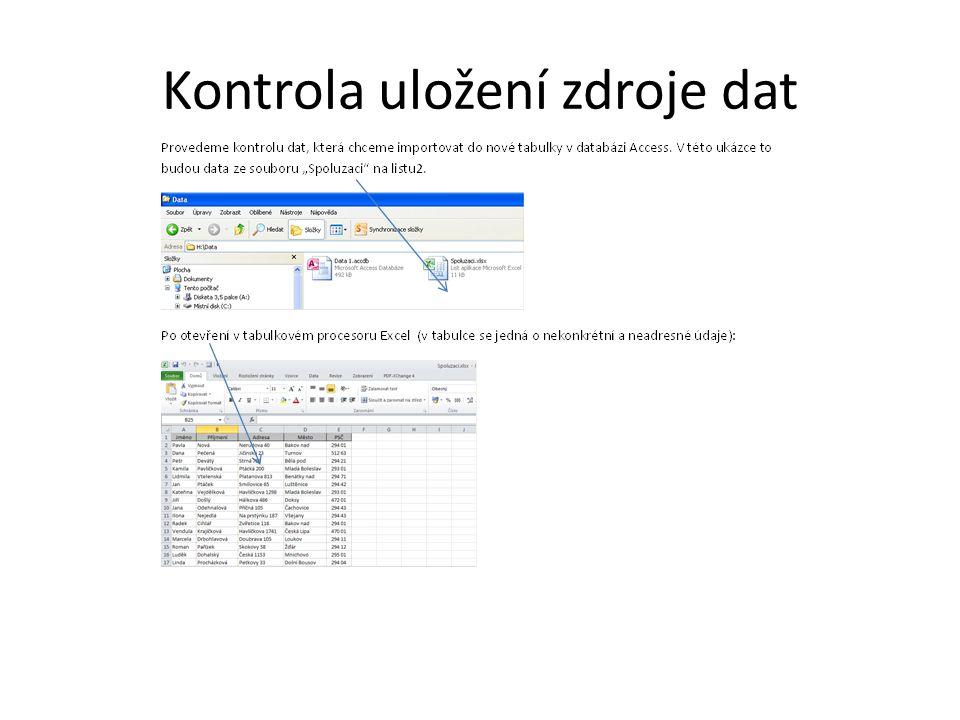 Kontrola uložení zdroje dat