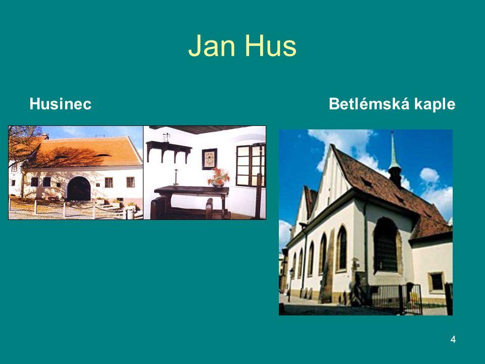 Jan Hus HusinecBetlémská kaple 4