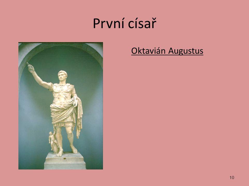 10 První císař Oktavián Augustus