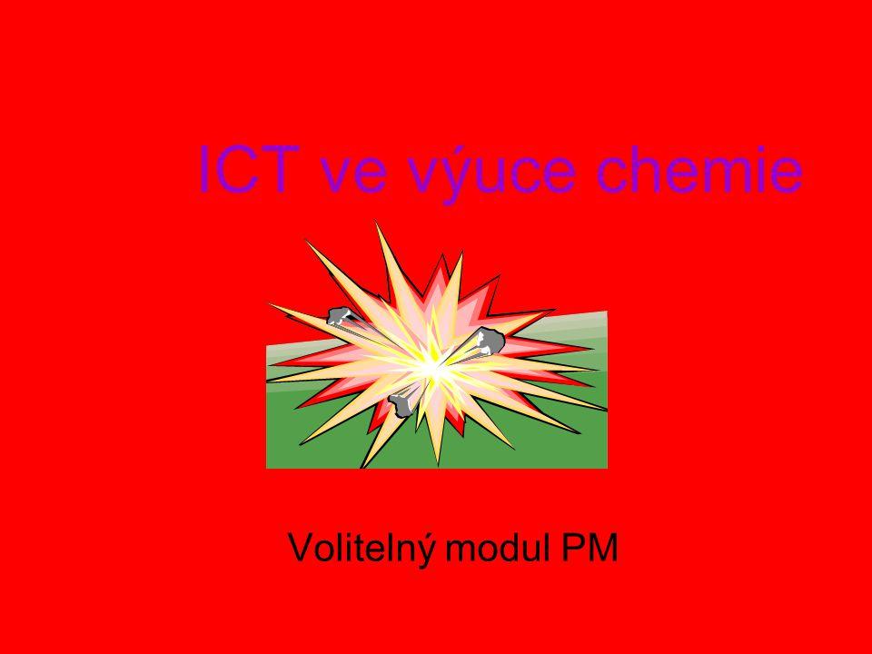 ICT ve výuce chemie Volitelný modul PM