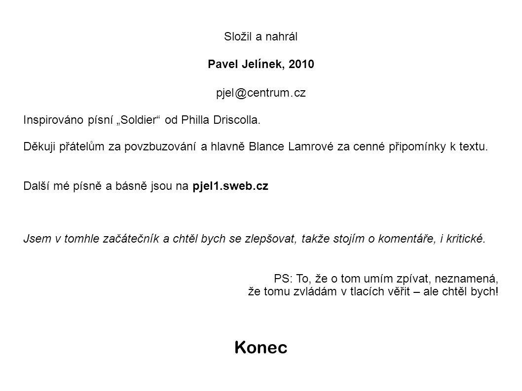 Složil a nahrál Pavel Jelínek, 2010 pjel @ centrum.