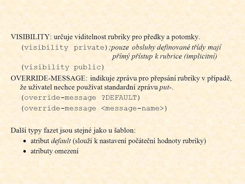 VISIBILITY: určuje viditelnost rubriky pro předky a potomky.
