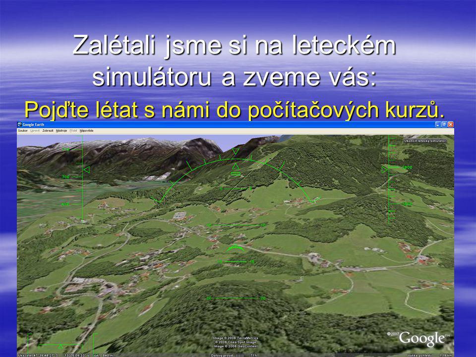 Zalétali jsme si na leteckém simulátoru a zveme vás: Pojďte létat s námi do počítačových kurzů.