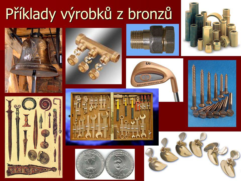 11 Příklady výrobků z bronzů