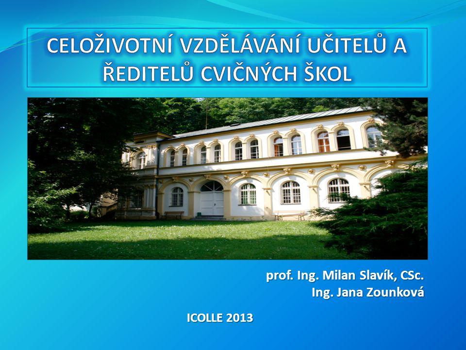 prof. Ing. Milan Slavík, CSc. Ing. Jana Zounková ICOLLE 2013