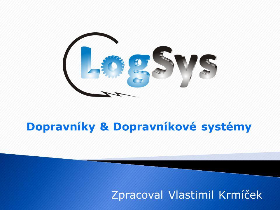 Dopravníky & Dopravníkové systémy Zpracoval Vlastimil Krmíček