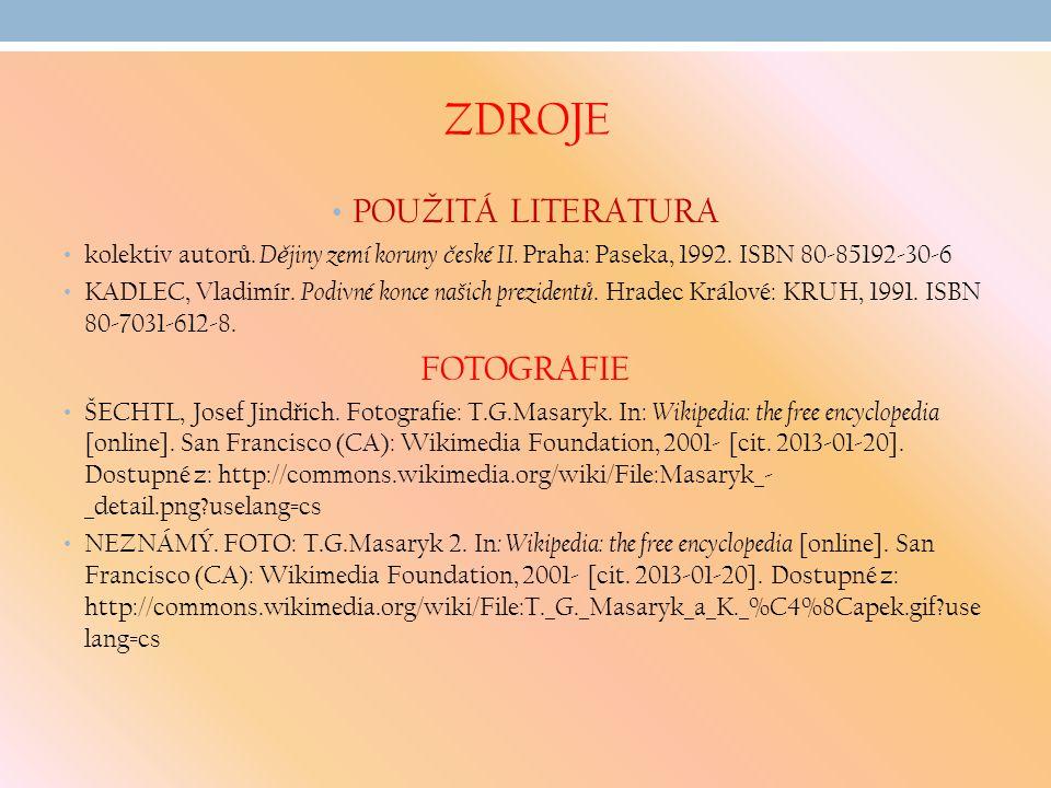 ZDROJE POUŽITÁ LITERATURA kolektiv autor ů. D ě jiny zemí koruny č eské II.