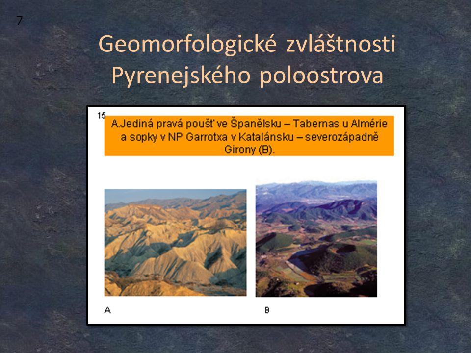 Geomorfologické zvláštnosti Pyrenejského poloostrova 7