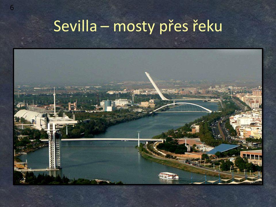 Sevilla – mosty přes řeku 6
