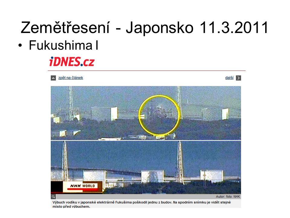 Zemětřesení - Japonsko 11.3.2011 Fukushima I