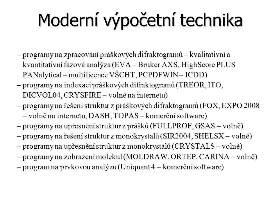 Moderní výpočetní technika – programy na zpracování práškových difraktogramů – kvalitativní a kvantitativní fázová analýza (EVA – Bruker AXS, HighScor