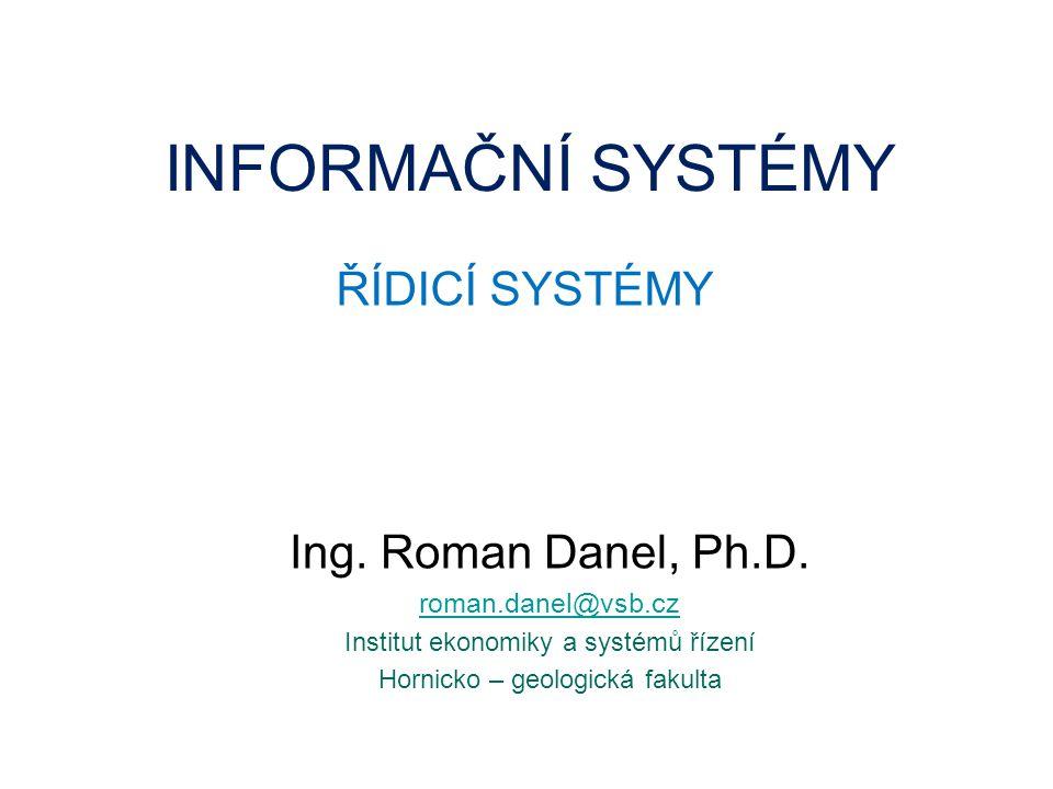 Řídicí systémy Automatická regulace – spojité řízení Logické řízení - PLC Distribuované přímé řízení - DCS Nepřímé řízení - informační systémy poskytují informace o řízeném subjektu v reálném čase