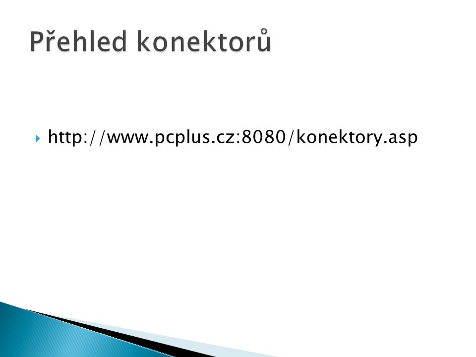  http://www.pcplus.cz:8080/konektory.asp