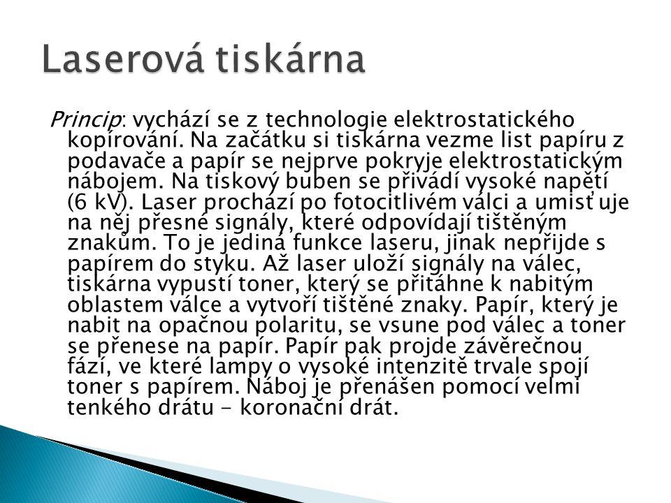 Princip: vychází se z technologie elektrostatického kopírování.