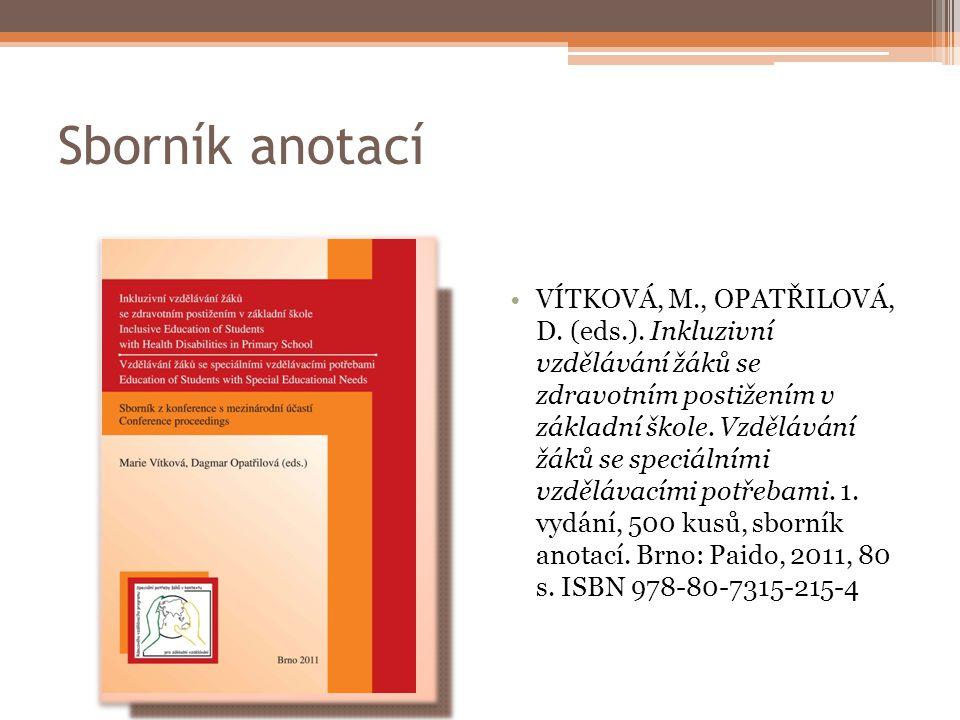 Sborník anotací VÍTKOVÁ, M., OPATŘILOVÁ, D.(eds.).