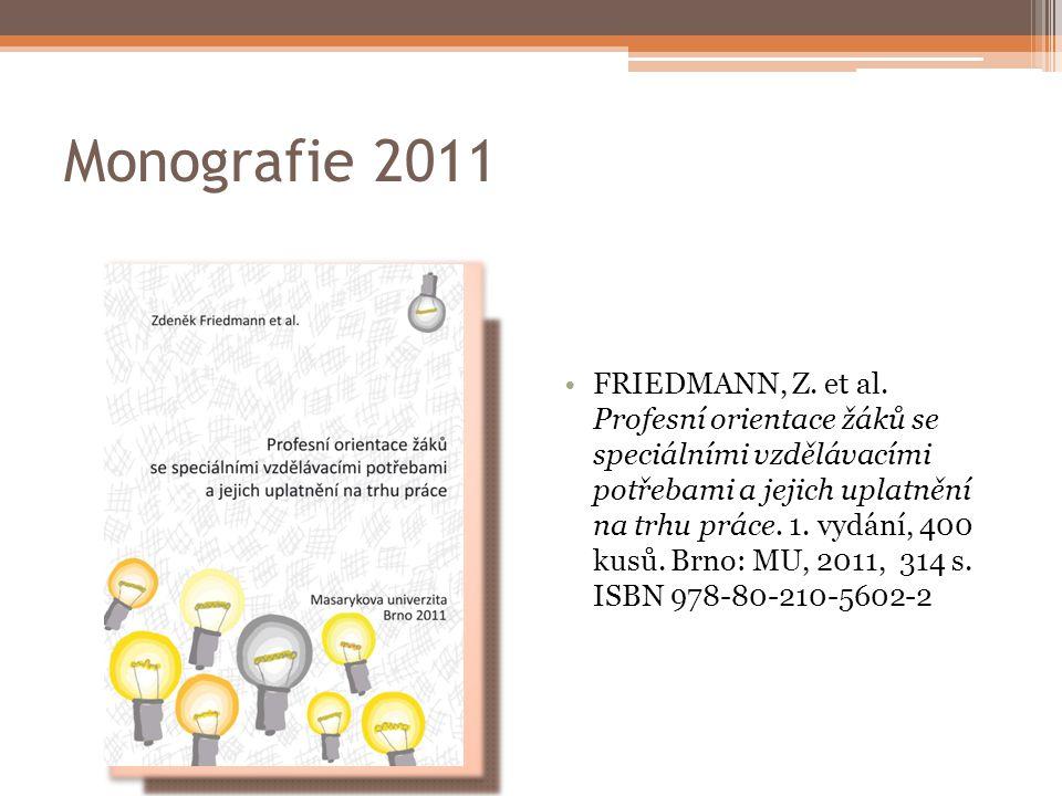 Monografie 2011 FRIEDMANN, Z.et al.