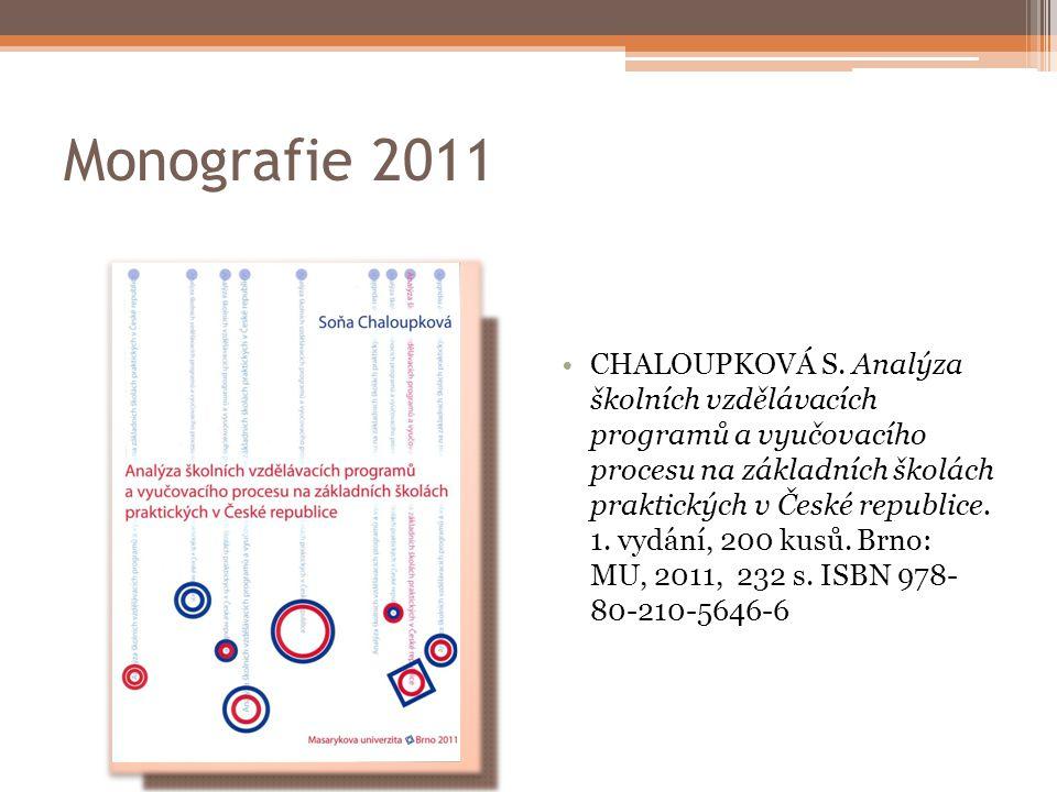 Monografie 2011 CHALOUPKOVÁ S.