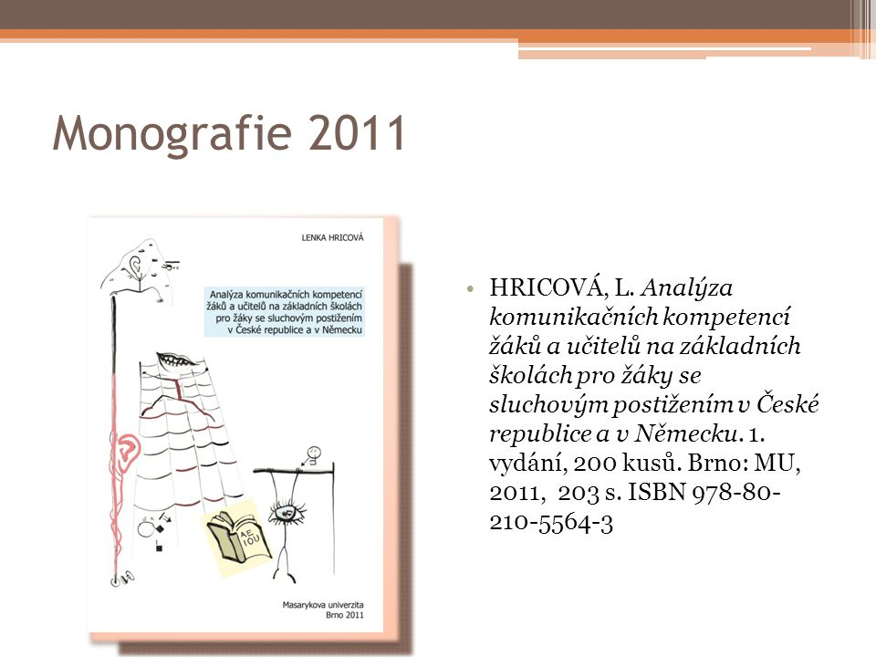 Monografie 2011 HRICOVÁ, L.