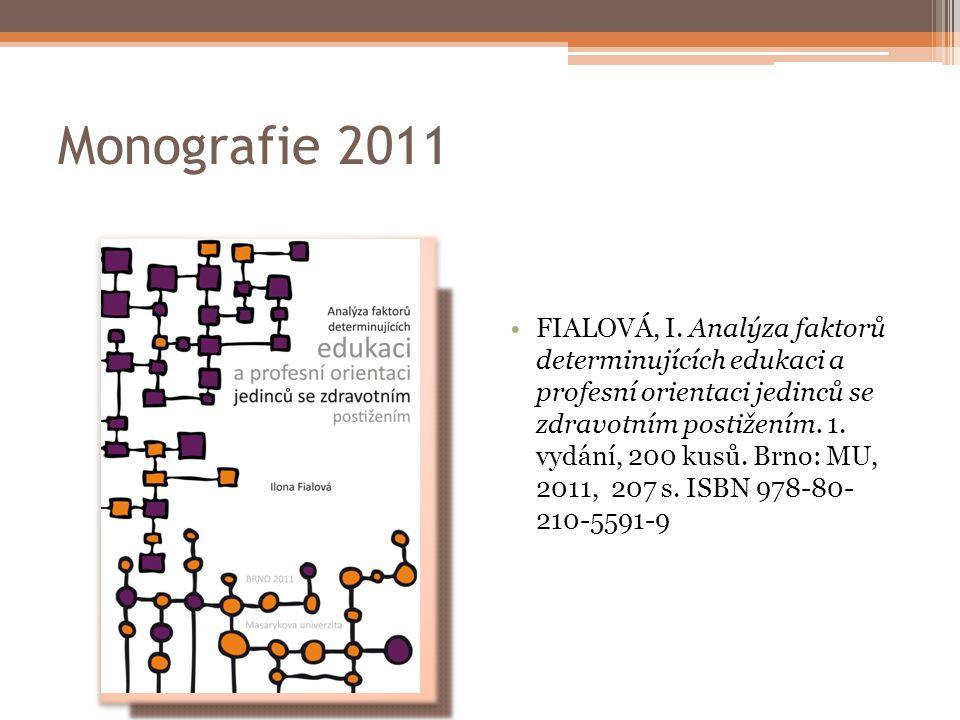 Monografie 2011 FIALOVÁ, I.