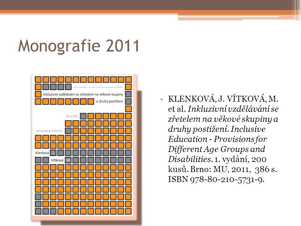 Monografie 2011 KLENKOVÁ, J.VÍTKOVÁ, M. et al.