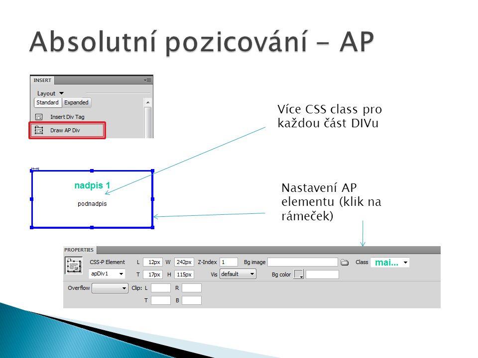 Více CSS class pro každou část DIVu Nastavení AP elementu (klik na rámeček)