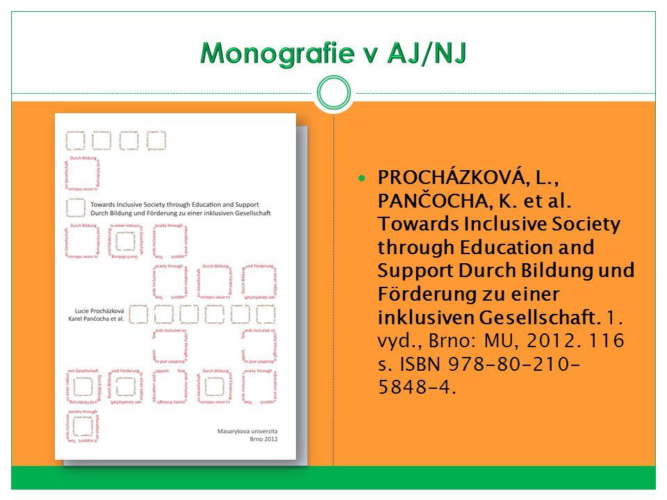 PROCHÁZKOVÁ, L., PANČOCHA, K. et al. Towards Inclusive Society through Education and Support Durch Bildung und Förderung zu einer inklusiven Gesellsch