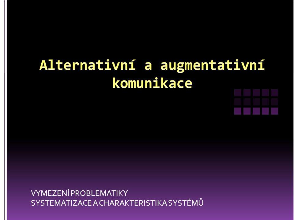 VYMEZENÍ PROBLEMATIKY SYSTEMATIZACE A CHARAKTERISTIKA SYSTÉMŮ