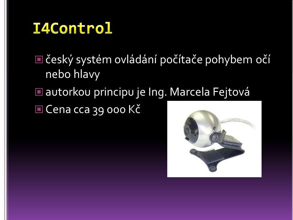 český systém ovládání počítače pohybem očí nebo hlavy autorkou principu je Ing. Marcela Fejtová Cena cca 39 000 Kč