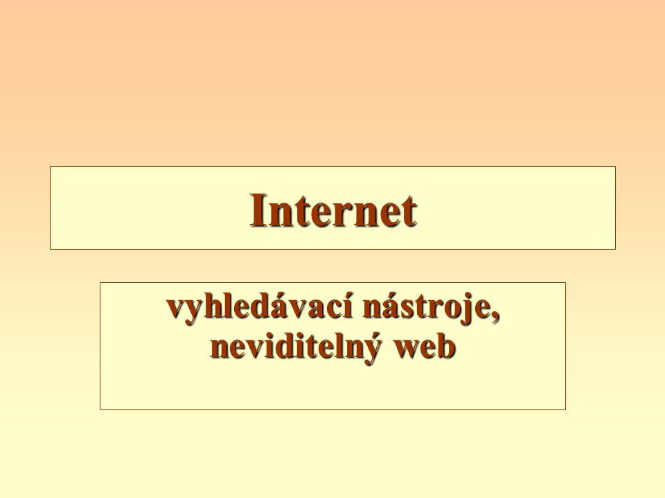 Osnova vyhledávací nástroje –trendy –vyhledávací stroje –metarešeršní systémy neviditelný web