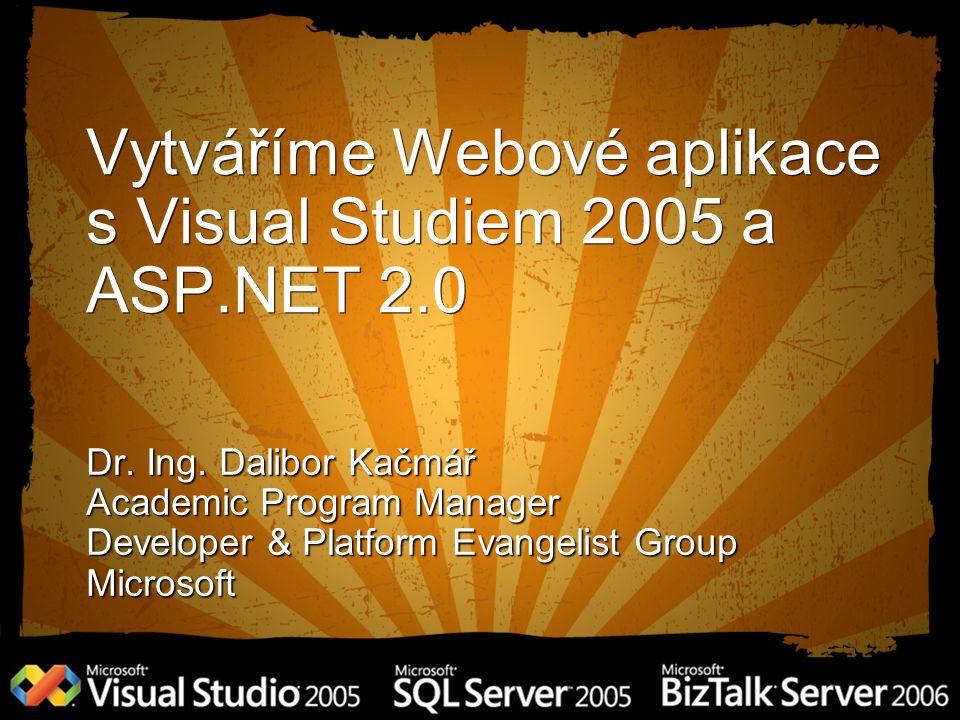 Vytváříme Webové aplikace s Visual Studiem 2005 a ASP.NET 2.0 Dr.