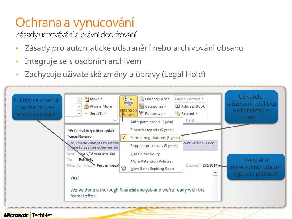 Ochrana a vynucování Zásady uchovávání a právní dodržování Zásady pro automatické odstranění nebo archivování obsahu Integruje se s osobním archivem Z