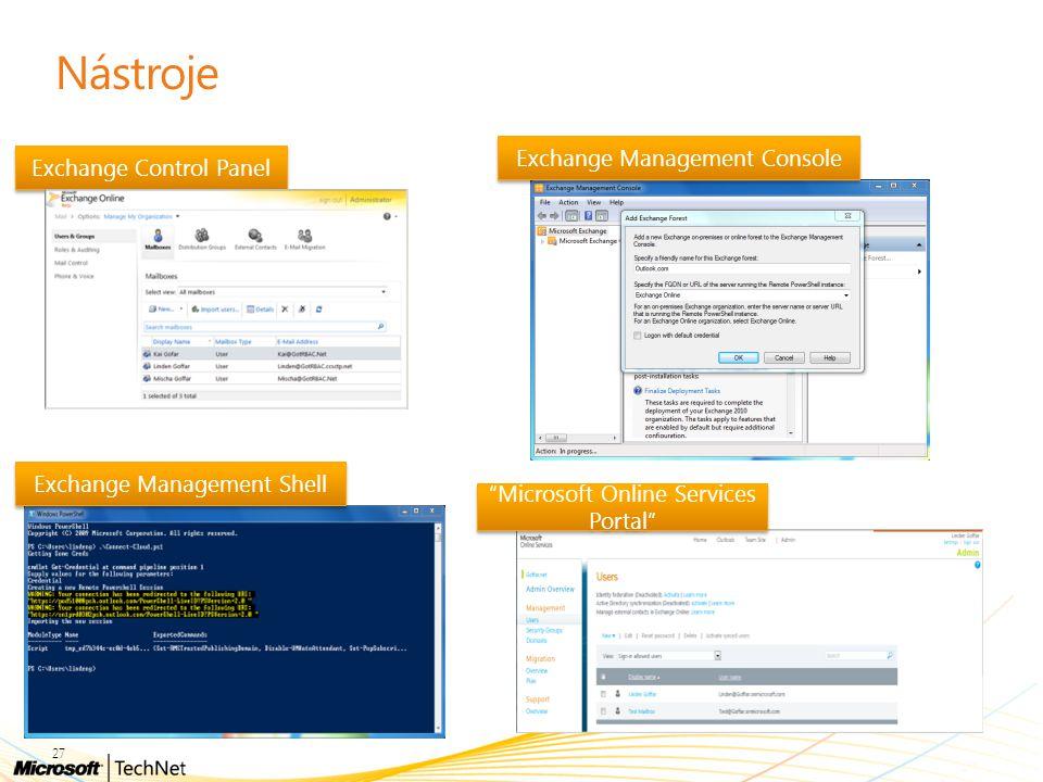 "Nástroje Exchange Management Console Exchange Control Panel ""Microsoft Online Services Portal"" Exchange Management Shell 27"