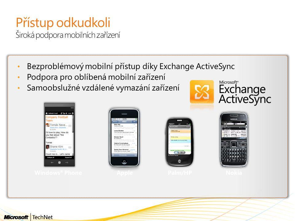 Přístup odkudkoli Široká podpora mobilních zařízení 8
