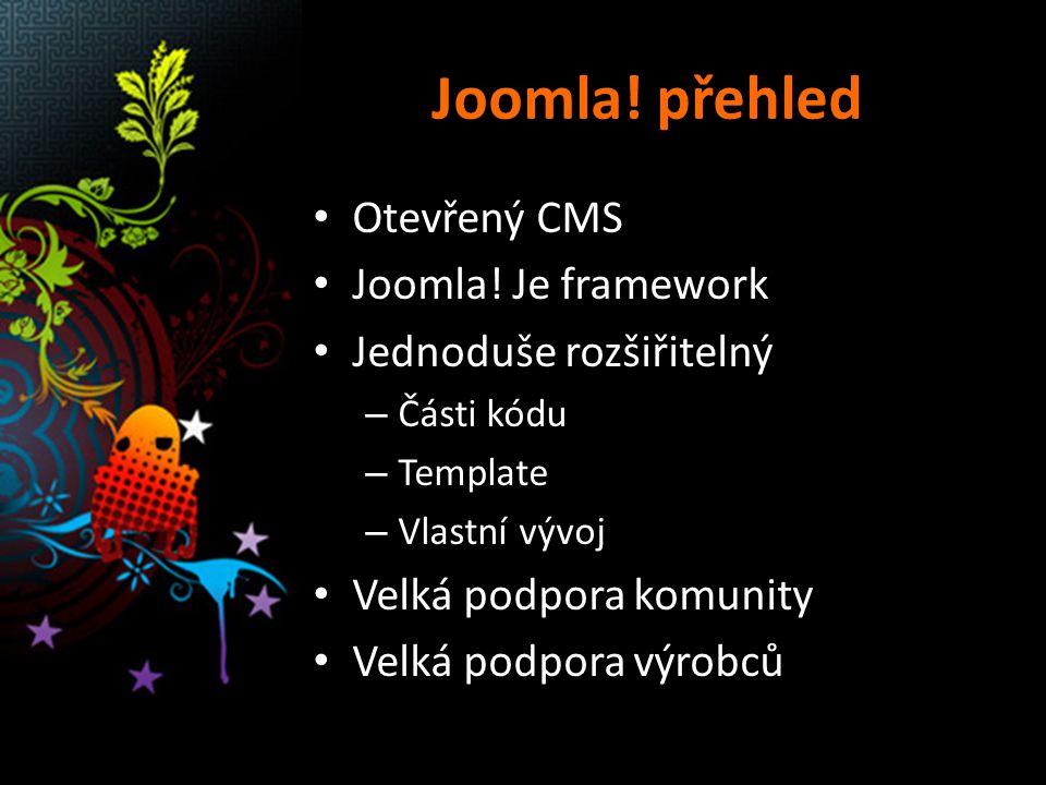 Joomla. přehled Otevřený CMS Joomla.