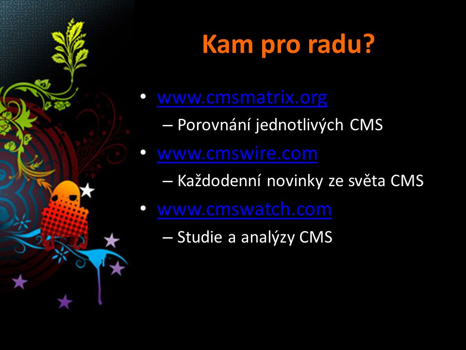 Kentico CMS Michal Neuwirth Product Manager michalne@kentico.com http://www.kentico.com