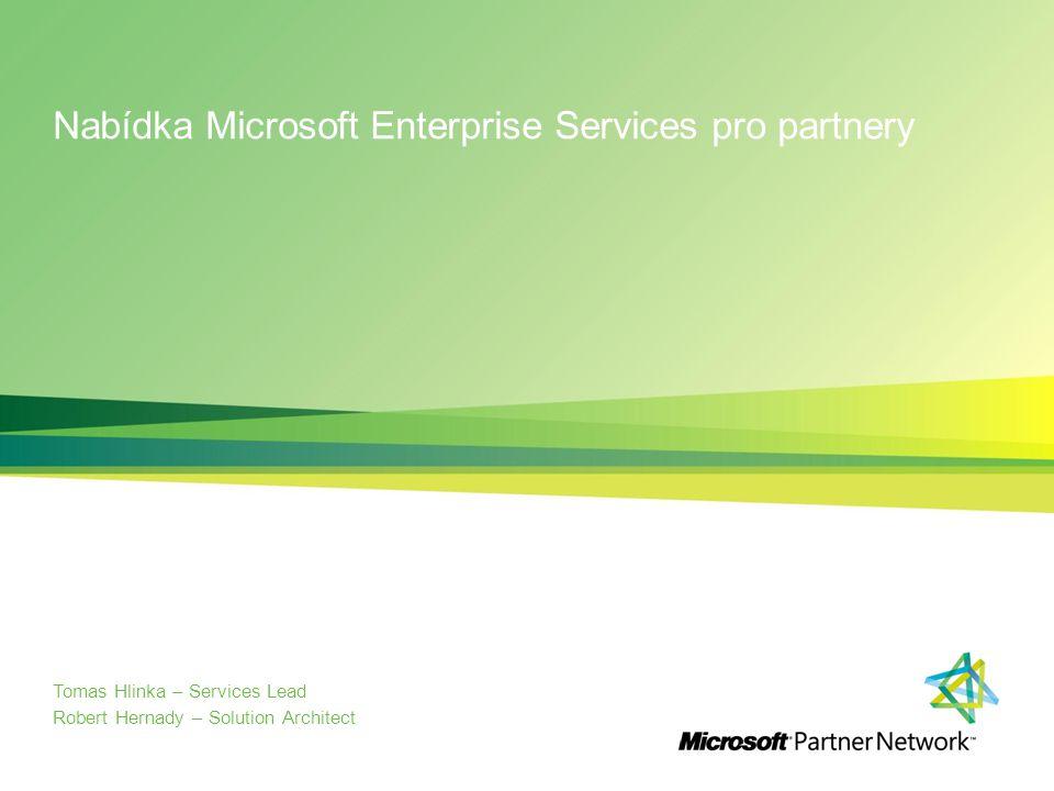 """Enterprise Services Partneři reprezentují hlavní kapacitu služeb pro platformu Microsoft Microsoft Services nemají a neplánují budovat další kapacity odpovídající požadavkům trhu Mircosoft Services a partneři nejsou v nepřátelském stavu Program """"Services Ready – Program pro sdílení """"Microsoft Services' global best practices s partnery – Přístup k MCS Offeringům, školení a společným projektům – Od partnerů se očekává transparentnost a předvídatelnost – http://microsoft.com/servicesready http://microsoft.com/servicesready Microsoft Services vyvinuly sadu """"balíčků (ES Offerings) jako bezpečných a otestovaných """"stavebních kamenů pro projekty partnerů."""