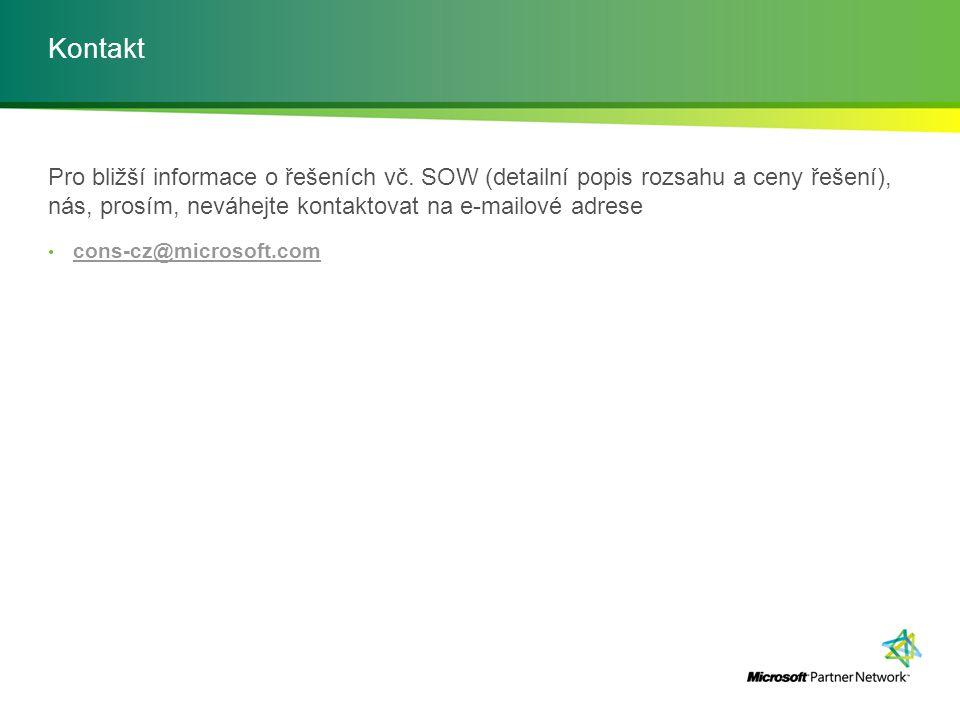 Kontakt Pro bližší informace o řešeních vč. SOW (detailní popis rozsahu a ceny řešení), nás, prosím, neváhejte kontaktovat na e-mailové adrese cons-cz