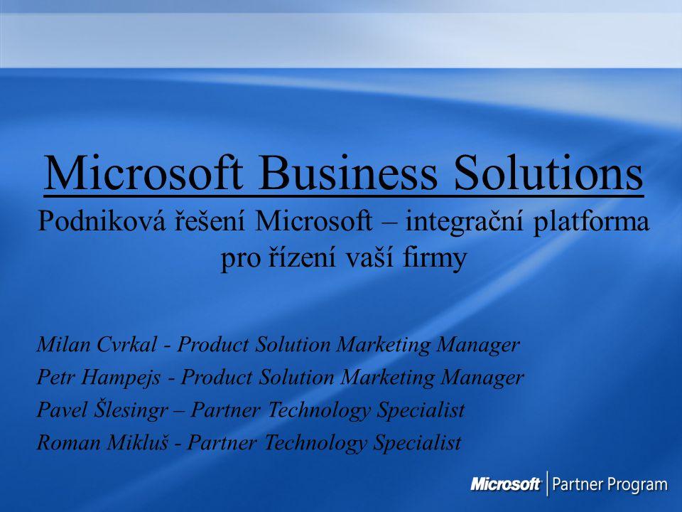 Kontakt v případě zájmu E-mail MBSCZSales@microsoft.com Web www.microsoft.com/cze/BusinessSolutions www.microsoft.com/cze/BusinessSolutions/Axapta www.microsoft.com/cze/BusinessSolutions/Navision www.microsoft.com/cze/BusinessSolutions/CRM http://members.microsoft.com/partner/solutions/business/crm http://www.microsoft.com/crm