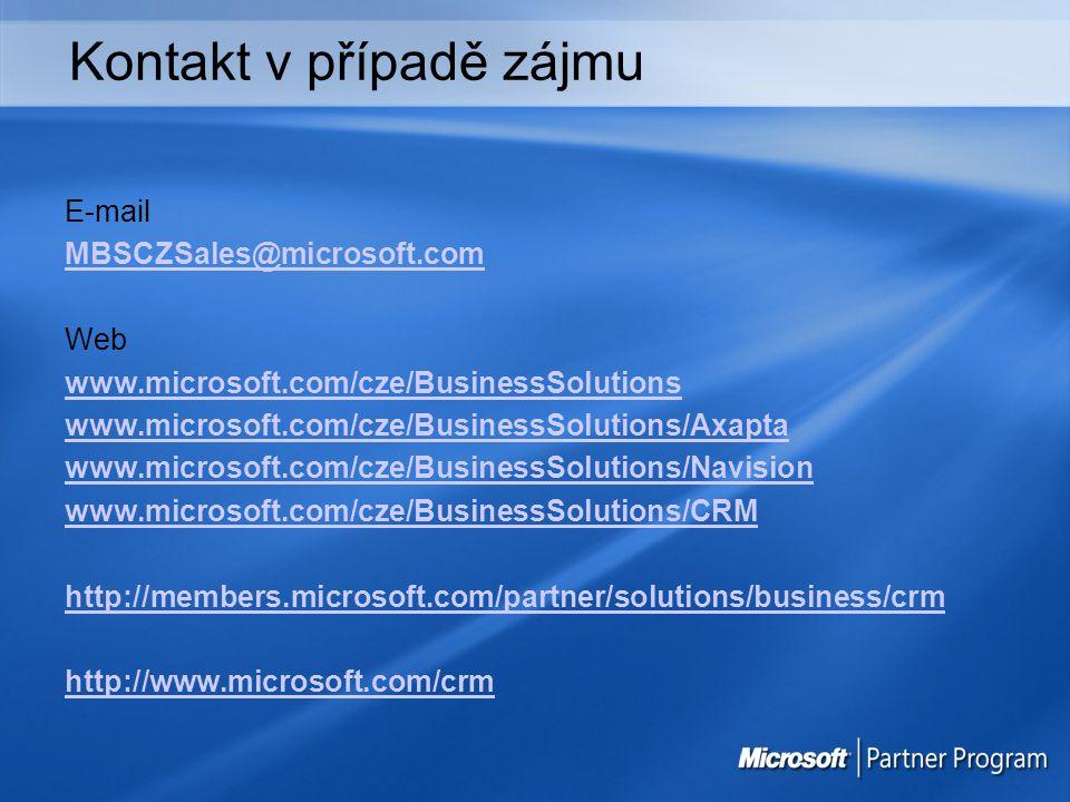 Kontakt v případě zájmu E-mail MBSCZSales@microsoft.com Web www.microsoft.com/cze/BusinessSolutions www.microsoft.com/cze/BusinessSolutions/Axapta www