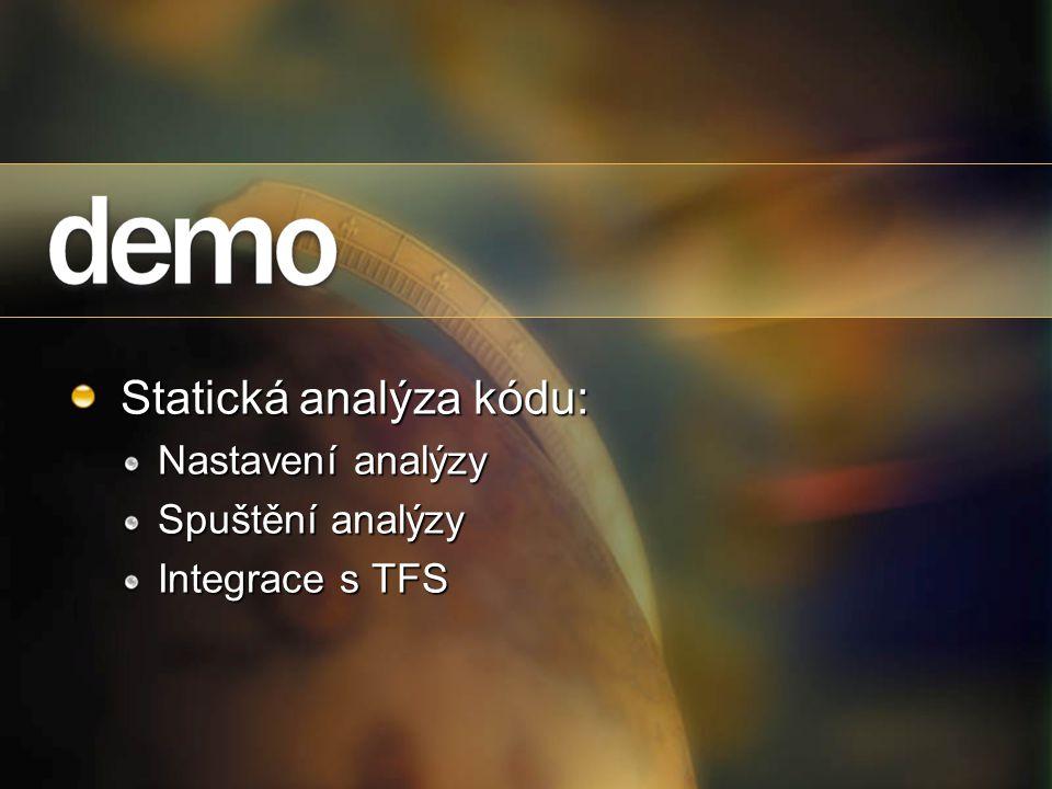 Statická analýza kódu: Nastavení analýzy Spuštění analýzy Integrace s TFS