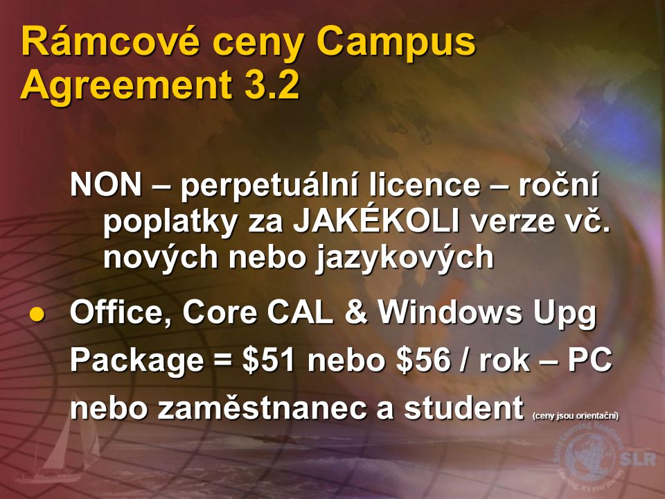 Campus pro studenty: Produkty Office, Core CAL & Windows Package Office, Core CAL & Windows Package Office Office Core CAL Core CAL Windows Upgrades W