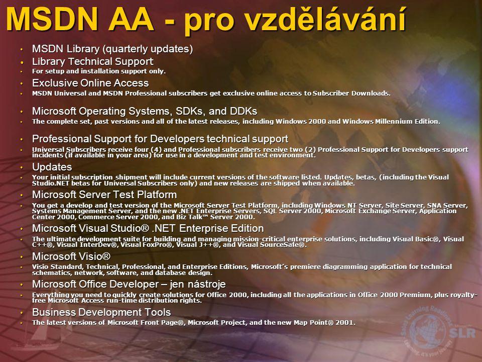 MSDN Academic Aliance Anuální systém podpory výuky programování Anuální systém podpory výuky programování MSDN Universal + úprava licence MSDN Univers