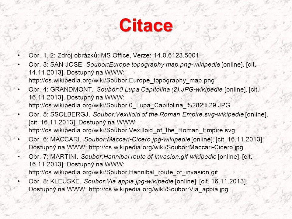 Citace Obr. 1, 2: Zdroj obrázků: MS Office, Verze: 14.0.6123.5001 Obr. 3: SAN JOSE. Soubor:Europe topography map.png-wikipedie [online]. [cit. 14.11.2