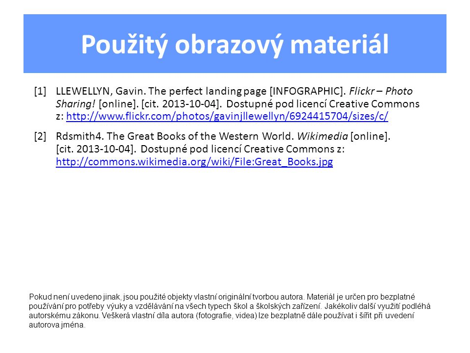 Použitý obrazový materiál [1]LLEWELLYN, Gavin. The perfect landing page [INFOGRAPHIC].