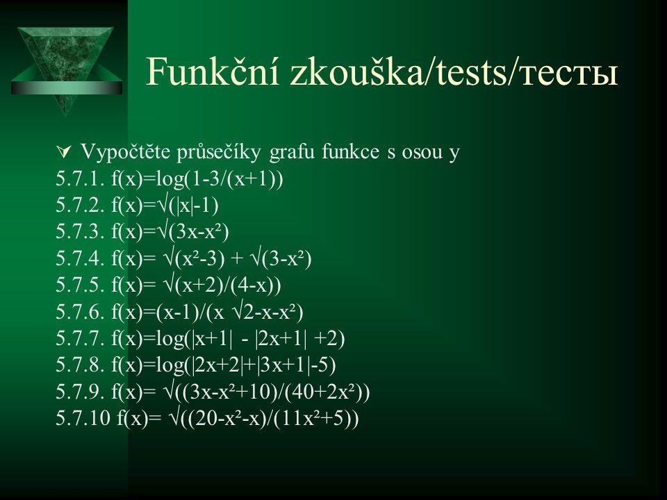 Funkční zkouška/tests/тесты  Vypočtĕte průsečíky grafu funkce s osou y 5.7.1.