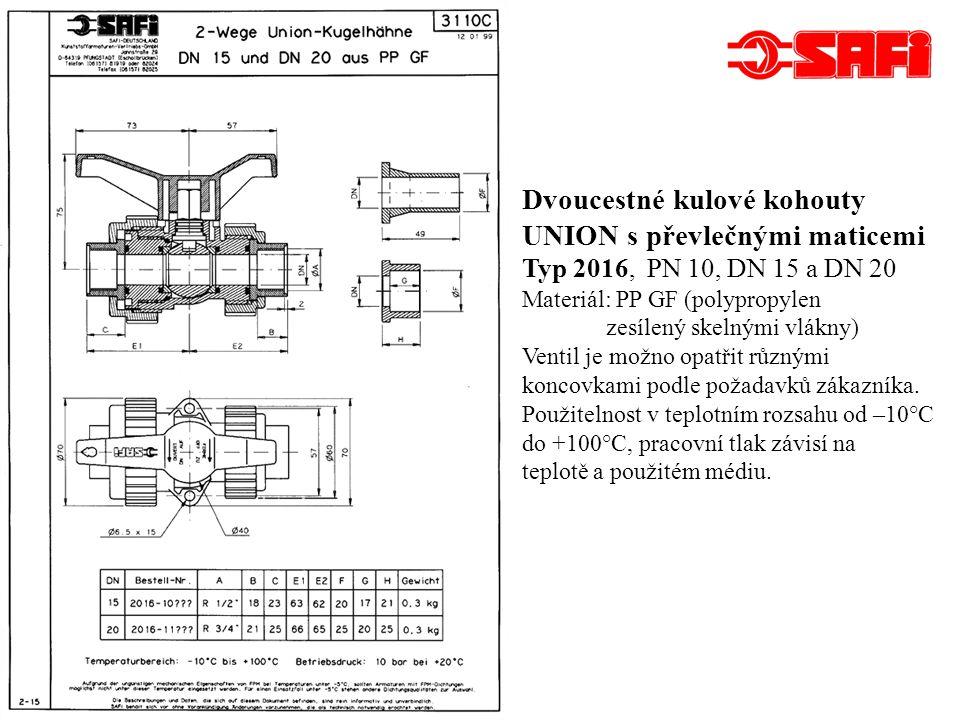Třícestné kulové kohouty Typ 2003, DN 15 a DN 20, PN 10 Materiál: PP GF (polypropylen zesílený skelnými vlákny) Ventil je možno vybavit různými koncovkami podle požadavků zákazníka.