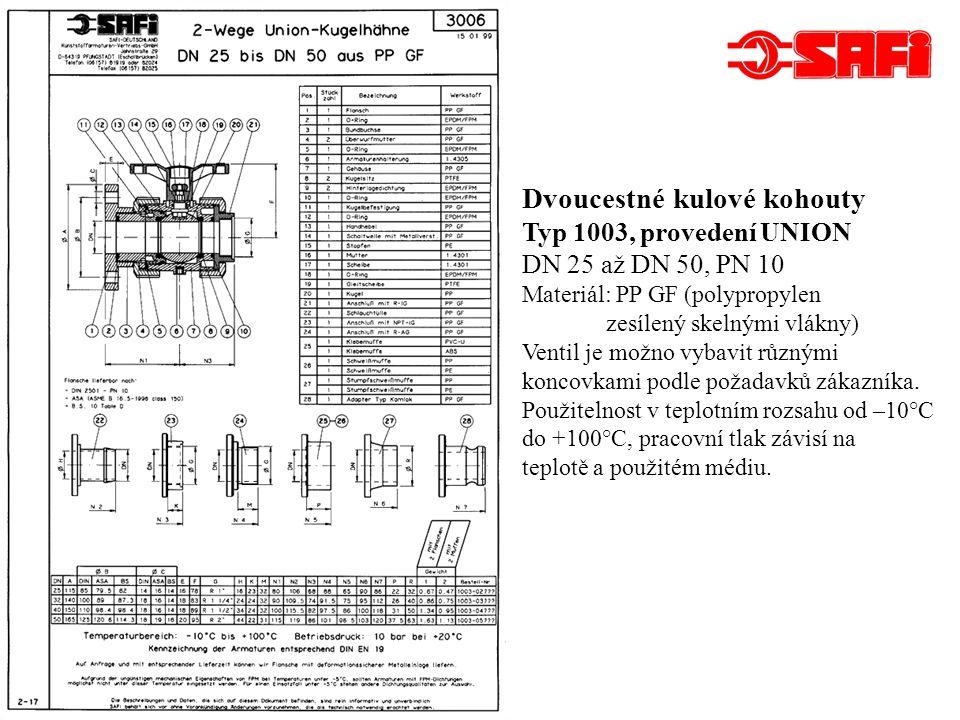 Dvou- a třícestné kulové kohouty s jednostrannou pákou a pojistkou Typ 2038, provedení UNION DN 25 až DN 50, PN 10 Materiál: PP GF (polypropylen zesílený skelnými vlákny) Ventil je možno vybavit různými koncovkami podle požadavků zákazníka.
