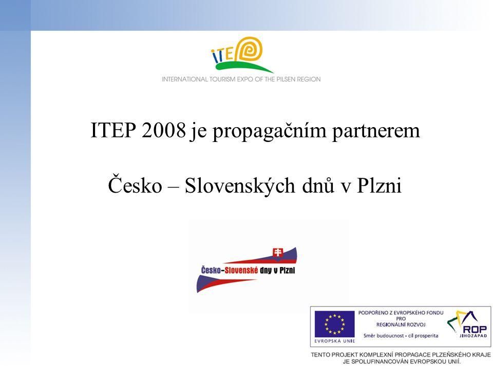 Otevírací doba ITEP 2008 Čtvrtek23.října 2008, 10:00 – 18:00 hod.