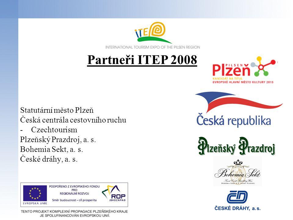 Statutární město Plzeň Česká centrála cestovního ruchu -Czechtourism Plzeňský Prazdroj, a. s. Bohemia Sekt, a. s. České dráhy, a. s. Partneři ITEP 200